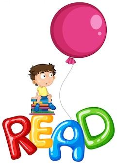 Muchacho y globos para la palabra leída
