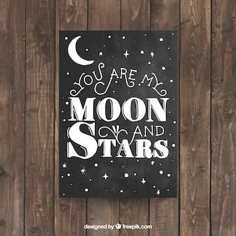 Tarjeta tu eres mi luna y mis estrellas en estilo pizarra
