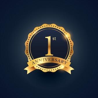 1. Jahrestag Feier Abzeichen Etikett in der goldenen Farbe