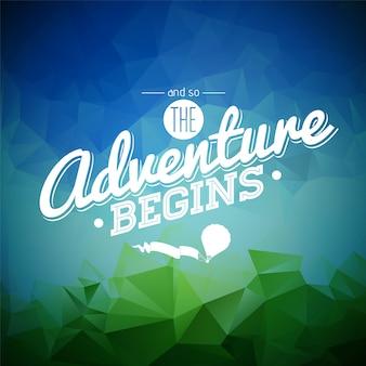 Abenteuer beginnt Zitat Hintergrund