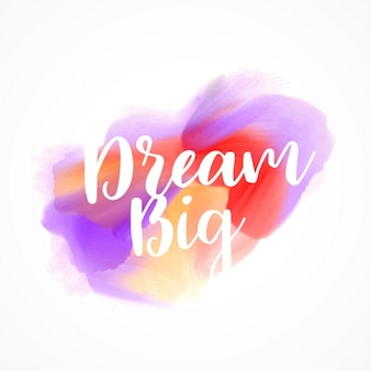Aquarell Fleck Tinte Effekt mit Traum große Botschaft