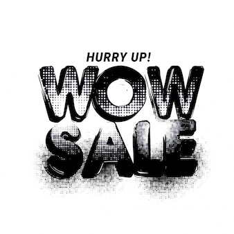 Black Wow Verkauf Text mit Halftone punktierten Effekt.