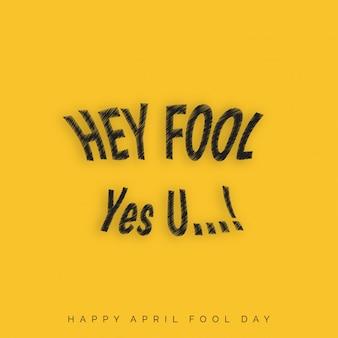 Fools Day April Schriftzug Typographie auf gelbem Hintergrund für Grußkarte Anzeige Promotion Poster Artikel-Marketing-Signage-E-Mail-Vektor-Illustration
