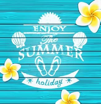 Genieße den Sommer.