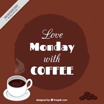 Amo segunda-feira com café