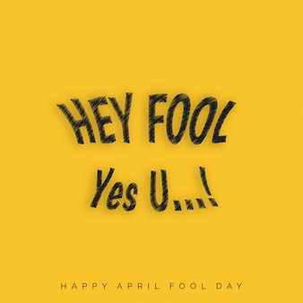 April Fools Day lettering tipografia no fundo amarelo para o anúncio cartão poster promoção de marketing do artigo sinalização e-mail vetor