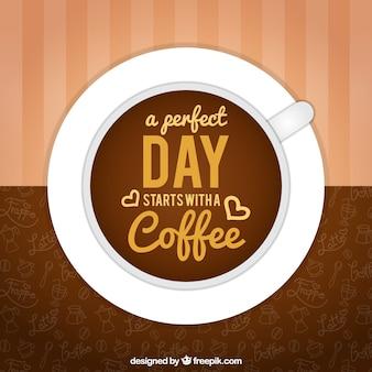 Grande fundo com copo de café e frase agradável