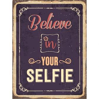 Sinal do metal retro Acredite em seu selfie