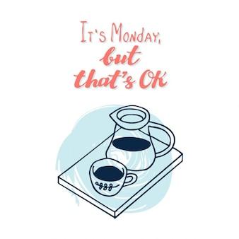Sua segunda-feira, mas isso é Cartaz inspirador OK