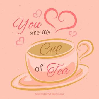 Você é a minha xícara de chá