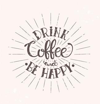 Bere il caffè e essere felice.