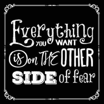 Citazione motivazionale Tutto quello che volete è sul lato opposto della paura
