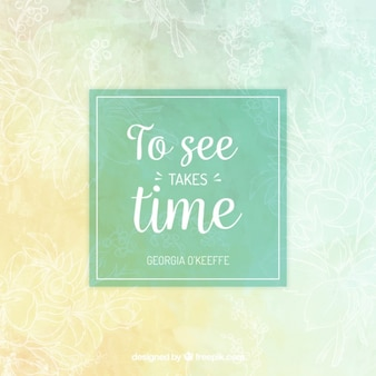 Frase Inspirational giunto il momento in acquerello con schizzi floreali