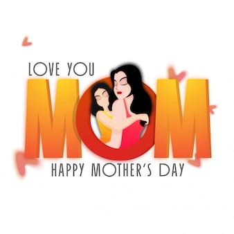Happy Mother's Day viering wenskaart design met 3D tekst mama en illustratie van een dochter die haar moeder koestert