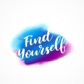 Kleurrijke aquarel inkt effect met jezelf bericht