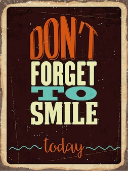 Retro metalen bord Vergeet niet vandaag te glimlachen