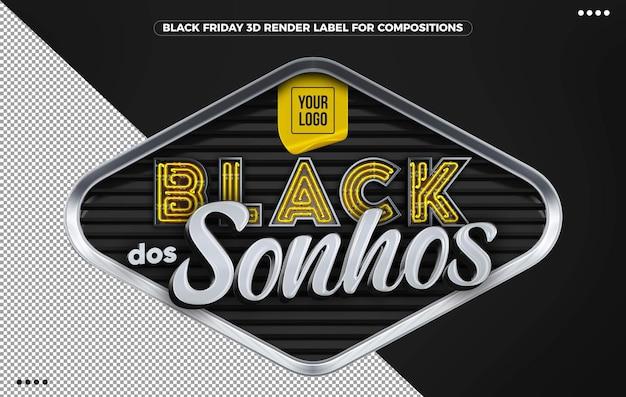 3d czarna etykieta snów w kolorze żółtym do kompozycji w brazylii