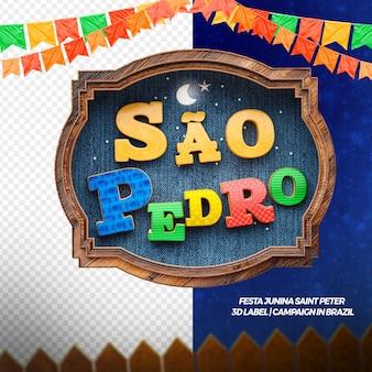 3d render świętego piotra z flagami i drewnem na kampanię i imprezę w języku brazylijskim