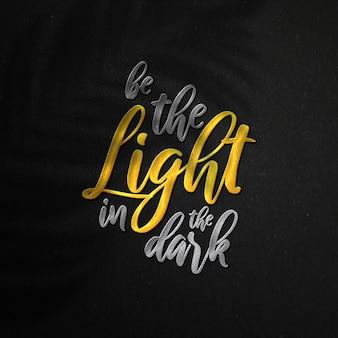 Bądź światłem w ciemności szablon cytatu