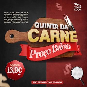 czwartkowa kompozycja mięsna z etykietą 3d dla rzeźnika i kampanii steakhouse w brazylii