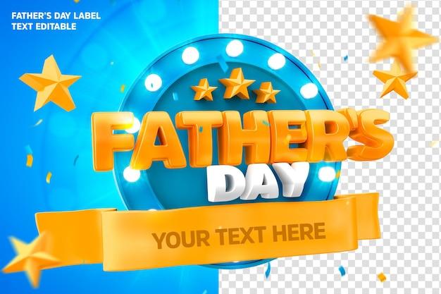 Dzień ojca etykieta 3d render z tekstem