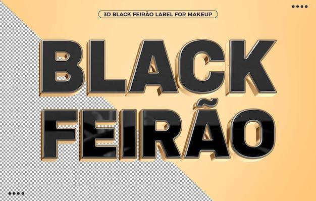 Etykieta 3d black feirao dla kompozycji w brazylii