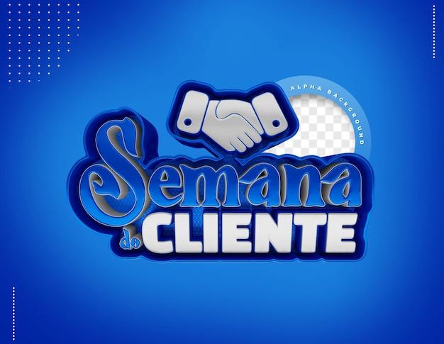 Etykieta 3d Tydzień Klienta Do Składu W Brazylii Premium Psd