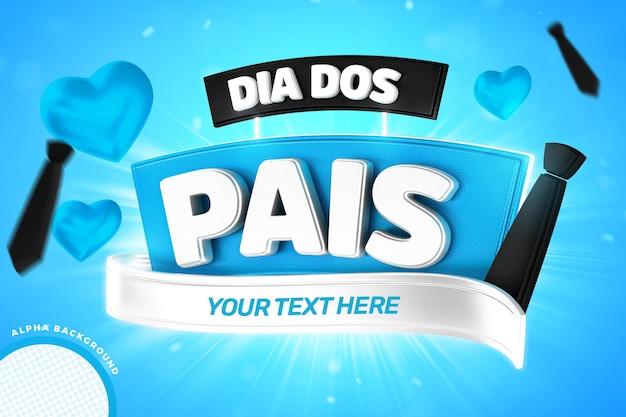 Etykieta na dzień ojca dla kompozycji z niebieskimi sercami i edytowalnym tekstem w brazylijskiej kampanii renderowania etykiet 3d