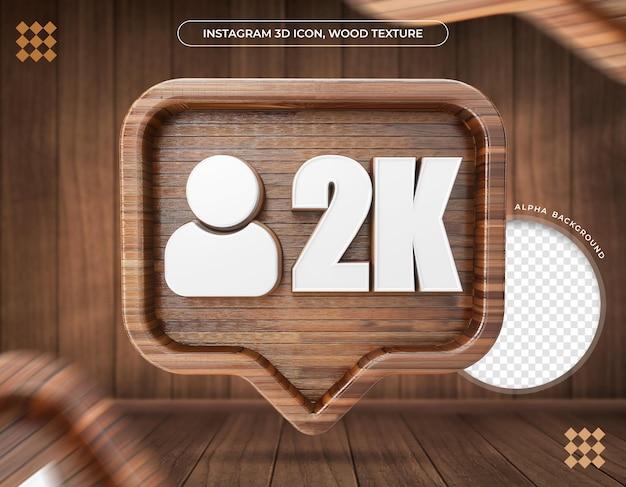 Ikona 3d instagram 2k obserwujących tekstura drewna