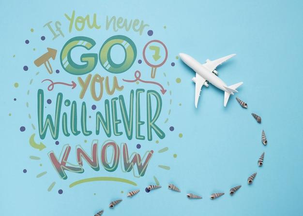 Jeśli nigdy nie pójdziesz, nigdy nie dowiesz się, motywacyjny napis cytat na wakacje podróży koncepcji