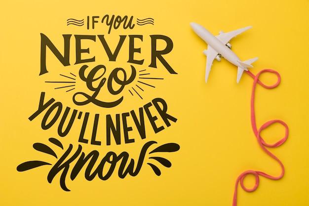 Jeśli nigdy nie pójdziesz, nigdy się nie dowiesz. motywacyjny napis na koncepcję wakacji