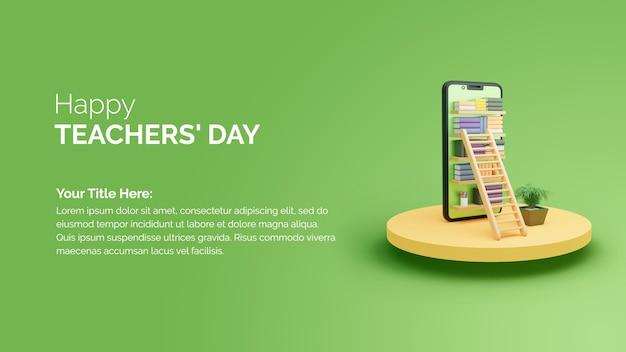 Koncepcja edukacji online ze smartfonem szczęśliwy dzień nauczyciela transparent szablon renderowania 3d