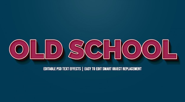 Old school in vintage text effects