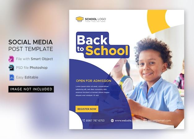Powrót do szkoły marketingowy post w mediach społecznościowych lub kwadratowy szablon ulotki premium psd