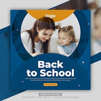 Powrót do szkoły w mediach społecznościowych lub kwadratowy szablon banera