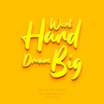 Pracuj ciężko śnij duży efekt stylu tekstu 3d
