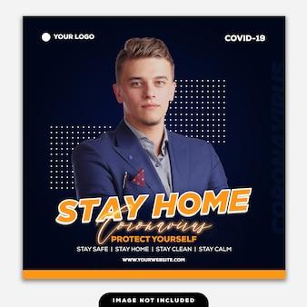 Szablon instagram post banner zostań w domu coronavirus chroń się