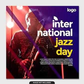 Szablon mediów społecznościowych z okazji międzynarodowego dnia jazzu