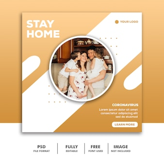 Szablon ogłoszenia w mediach społecznościowych instagram, stay home family love