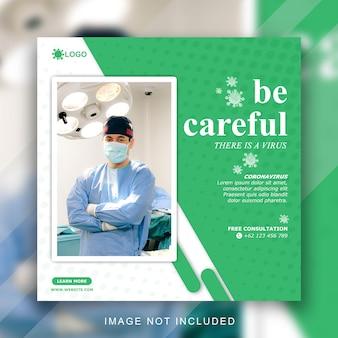 Szablon uważaj, jest wirus dla postów w mediach społecznościowych, coronavirus covid 19