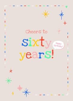 Szablon z życzeniami urodzinowymi dla osób starszych psd z okrzykami dla tekstu w wieku sześćdziesięciu lat