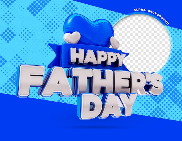 Szczęśliwy dzień ojca logo 3d render