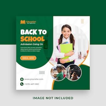 Wstęp do szkoły promocyjny szablon postu w mediach społecznościowych i baner internetowy premium psd