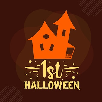 1st halloween typografia premium vector design szablon cytat