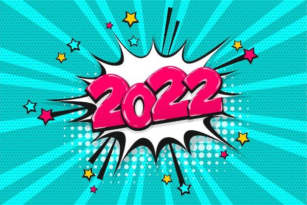 2022 szczęśliwego nowego roku boże narodzenie komiks tekst dymek. kolorowy styl pop-artu 2022. transparent wektor ilustracja półtonów. vintage komiksy książki 2022 boże narodzenie plakat.