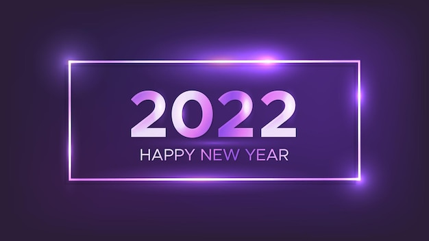 2022 szczęśliwego nowego roku neonowe tło. neon prostokątna ramka z błyszczącymi efektami na kartkę z życzeniami świątecznymi, ulotki lub plakaty. ilustracja wektorowa