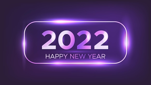 2022 szczęśliwego nowego roku neonowe tło. neon zaokrąglona prostokątna rama z błyszczącymi efektami na kartkę z życzeniami świątecznymi, ulotki lub plakaty. ilustracja wektorowa