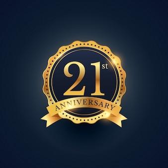 21. rocznica obchody etykieta odznaka w złotym kolorze