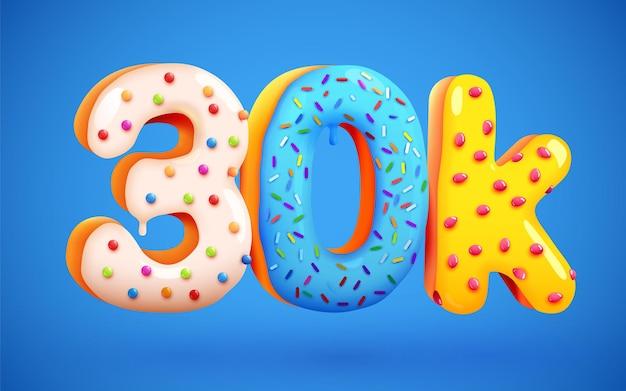30 tys. obserwujących deser pączek znak znajomych w mediach społecznościowych obserwujący dziękuję subskrybentom