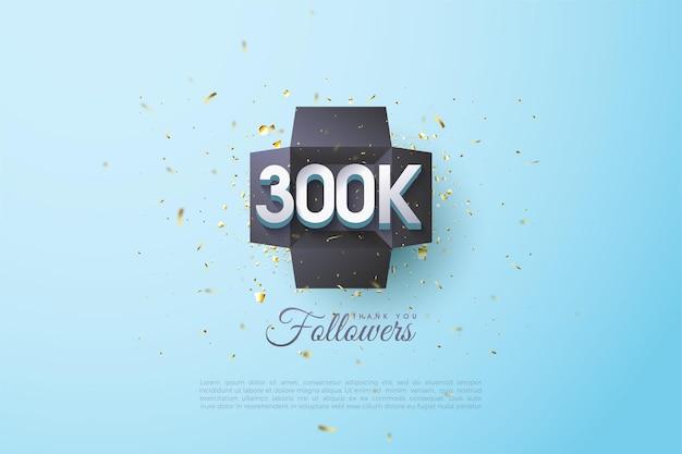 300 tys. obserwujących z ilustrowanymi liczbami w czarnej ramce.